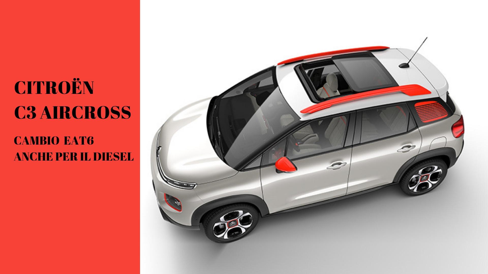 Citroën C3 Aircross: cambio EAT6 anche per il diesel
