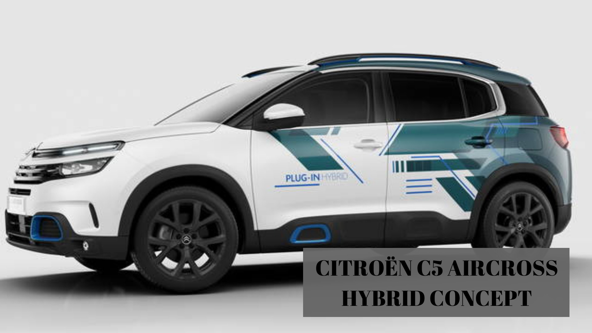C5 Aircross Hybrid Concept, primo PHEV targato Citroën